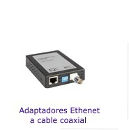 Adaptadores Ethernet a cable coaxial